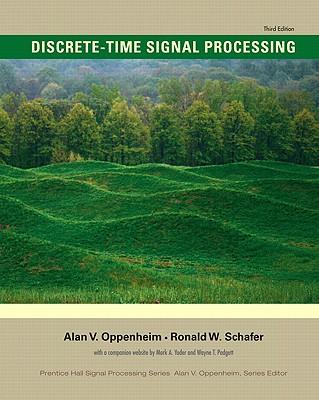 Discrete-Time Signal Processing By Oppenheim, Alan V./ Schafer, Ronald W.